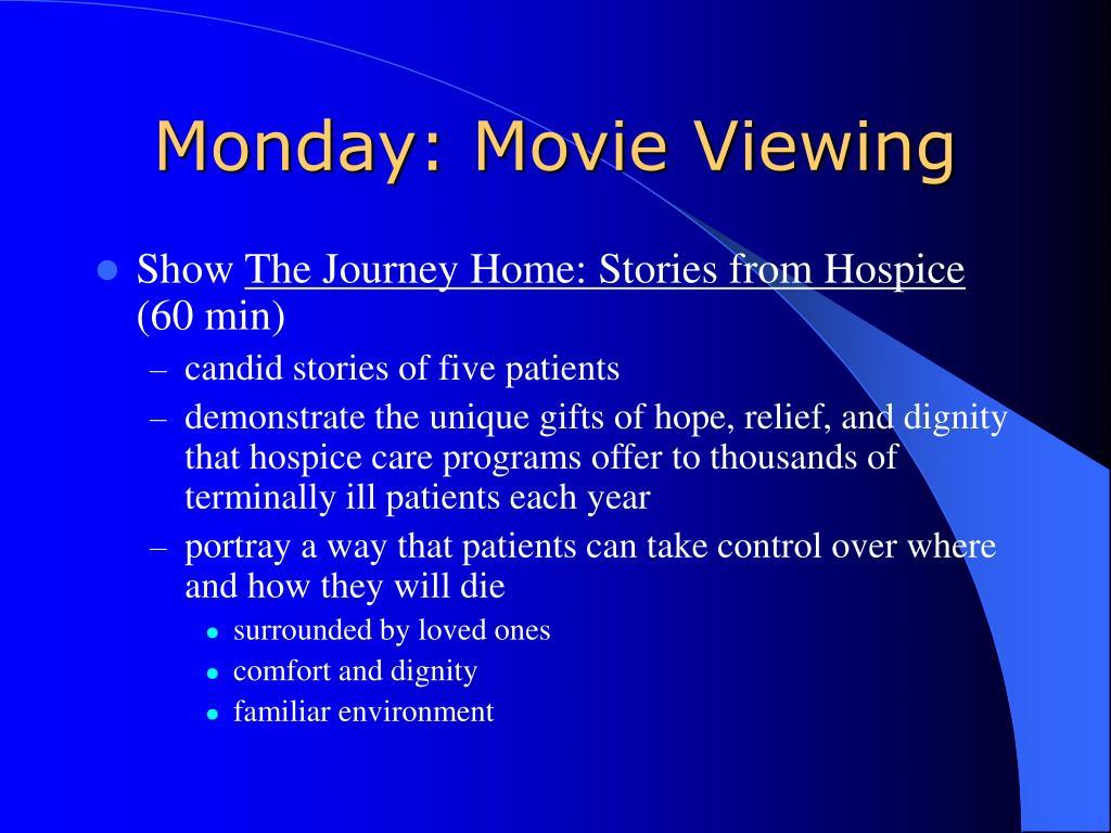 Monday: Movie Viewing