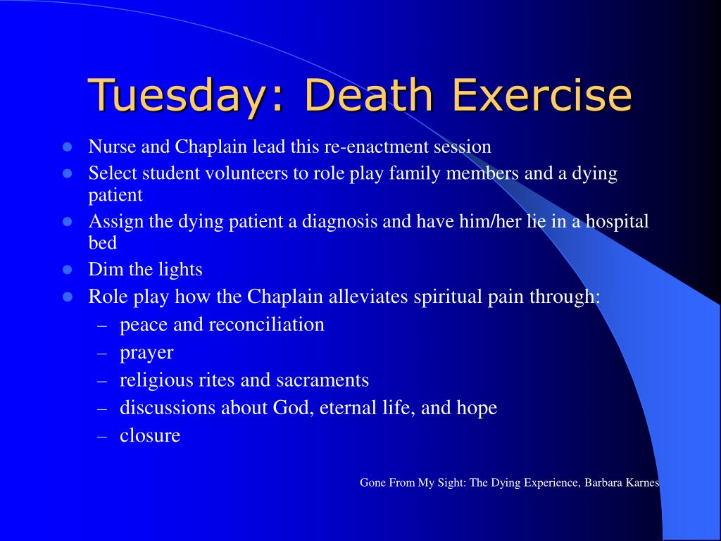Tuesday: Death Exercise