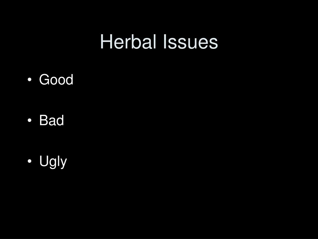 Herbal Issues