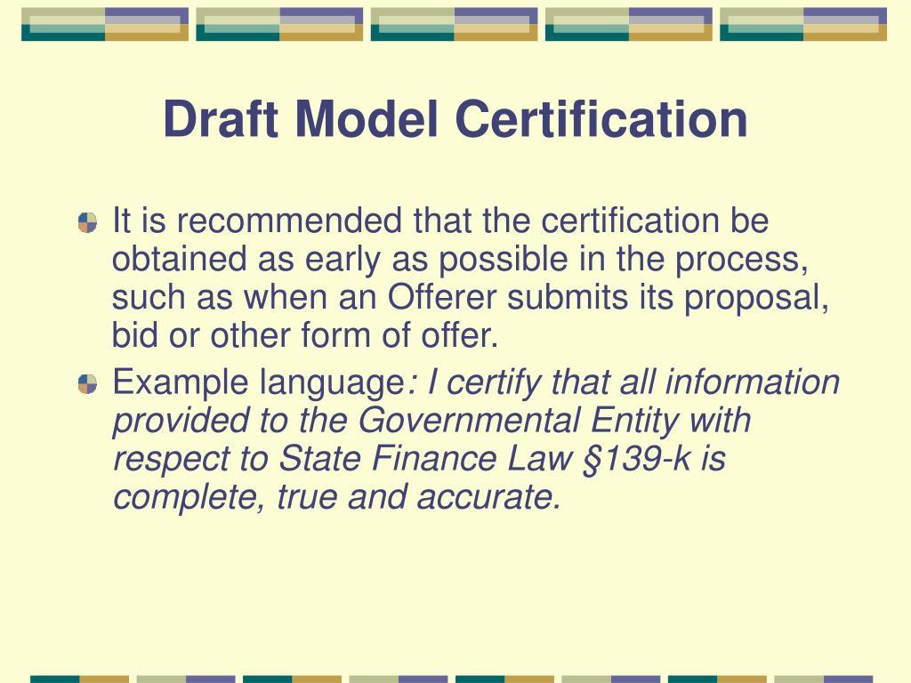 Draft Model Certification
