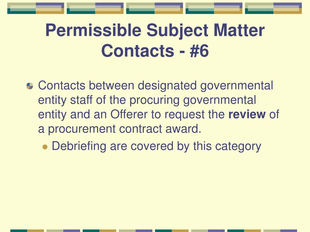 Permissible Subject Matter Contacts - #6