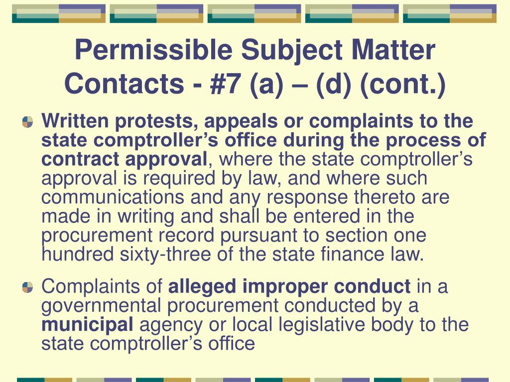 Permissible Subject Matter Contacts - #7 (a) – (d) (cont.)