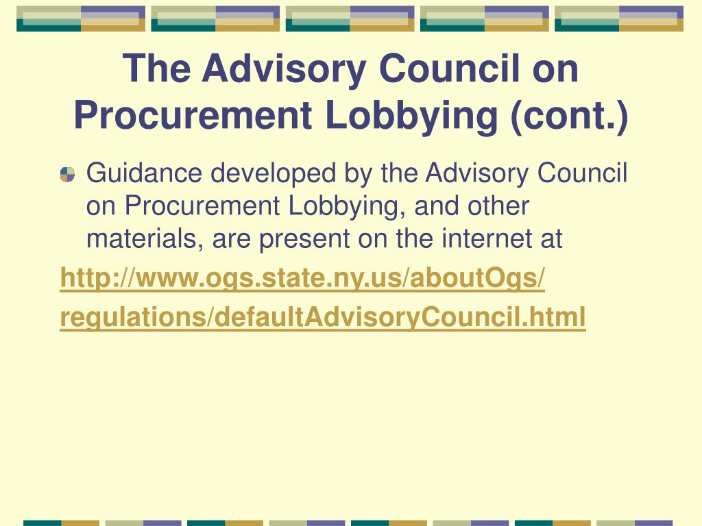 The Advisory Council on Procurement Lobbying (cont.)