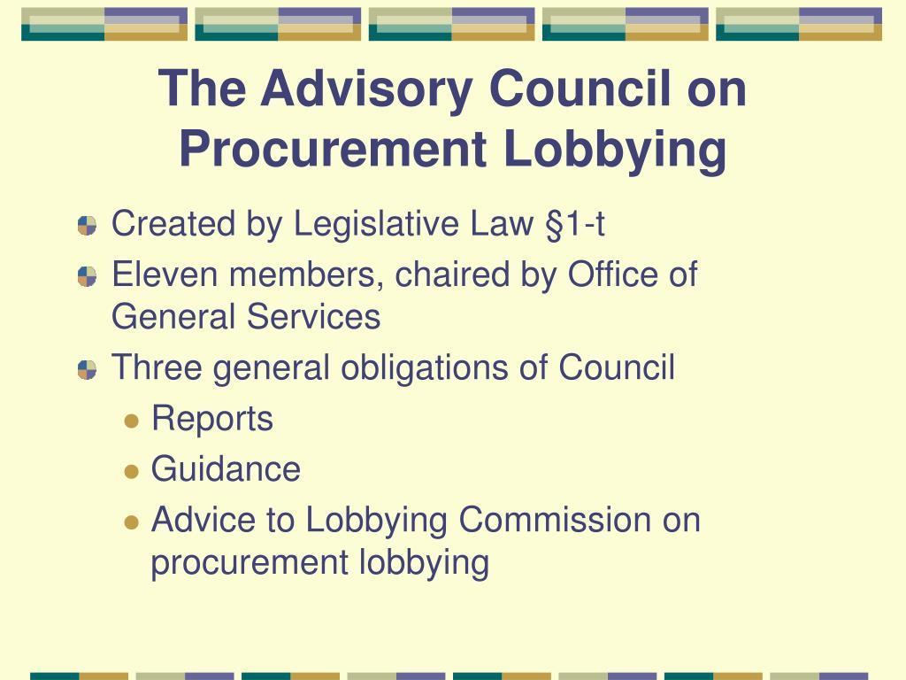 The Advisory Council on Procurement Lobbying