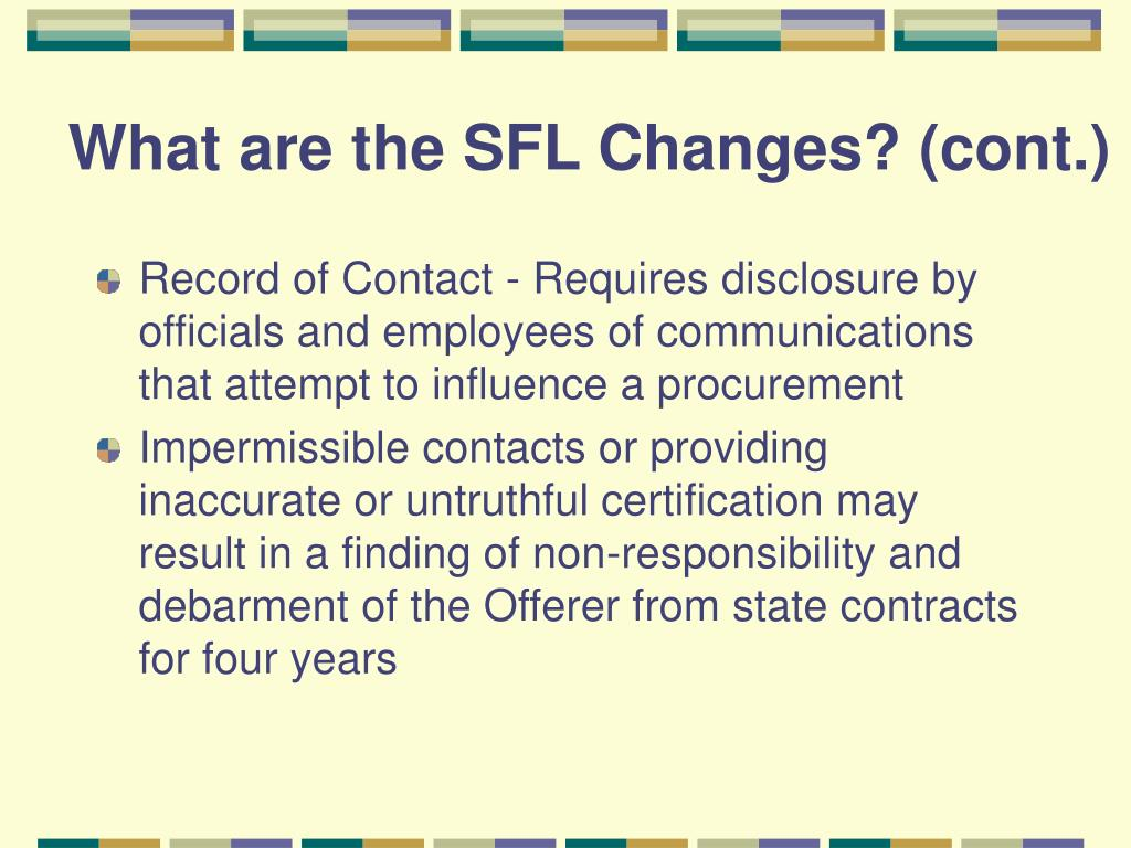 What are the SFL Changes? (cont.)