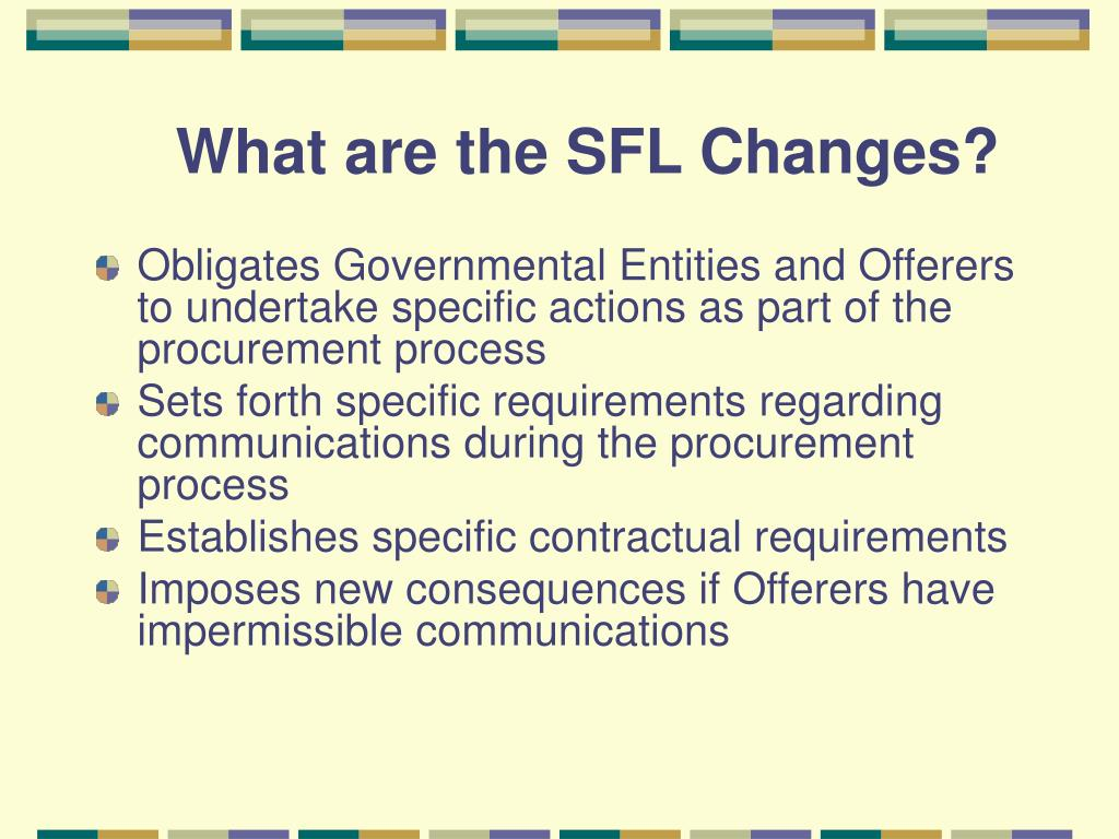 What are the SFL Changes?