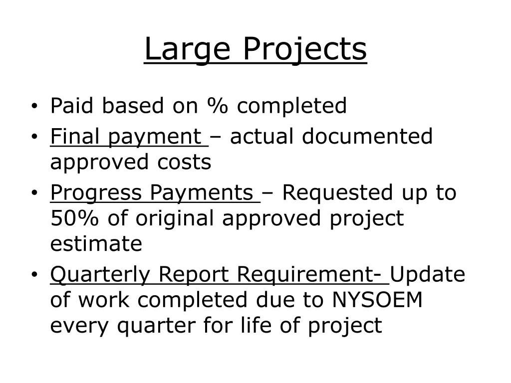 Large Projects