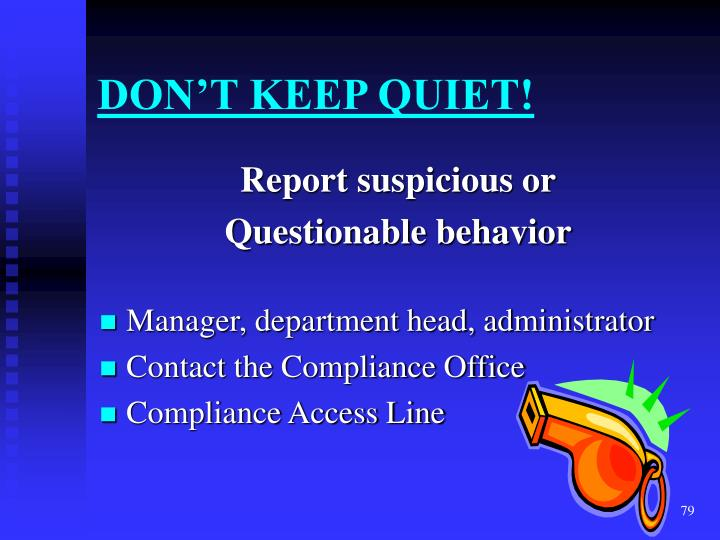 DON'T KEEP QUIET!