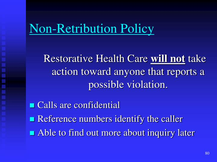 Non-Retribution Policy
