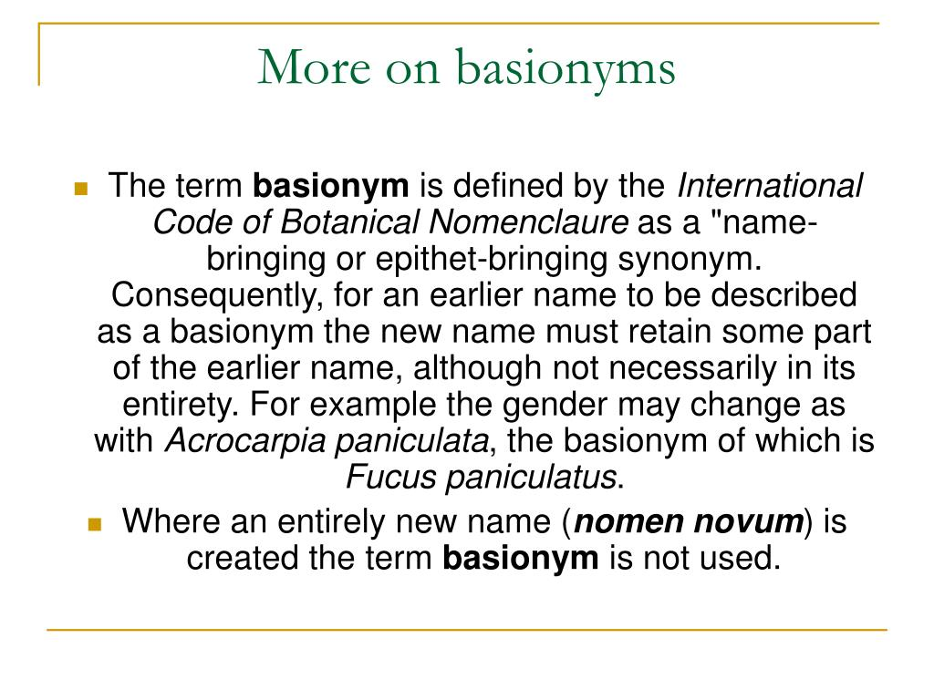 More on basionyms