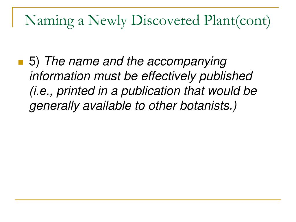 Naming a Newly Discovered Plant(cont)