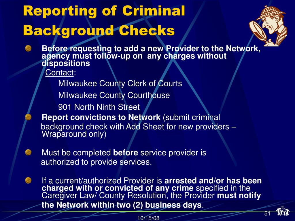 Reporting of Criminal Background Checks