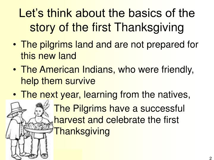truth about the first thanksgiving The first thanksgiving as early as we can remember, we can remember celebrating thanksgiving  the truth about the first thanksgiving posted by.