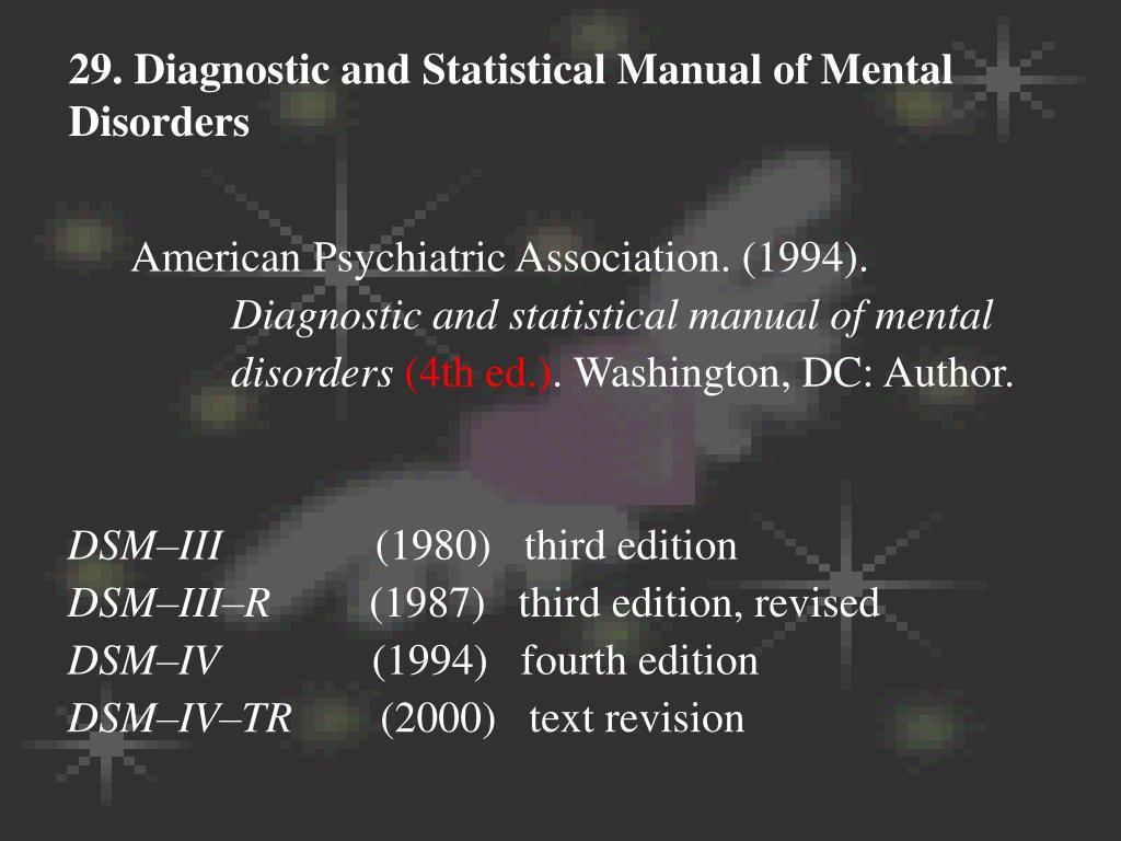 29. Diagnostic and Statistical Manual of Mental Disorders