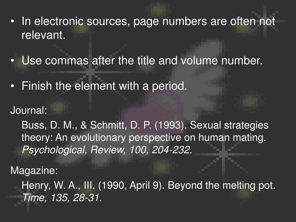 In electronic sources, page numbers are often not relevant.