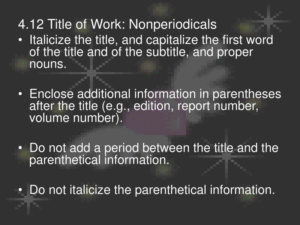 4.12 Title of Work: Nonperiodicals
