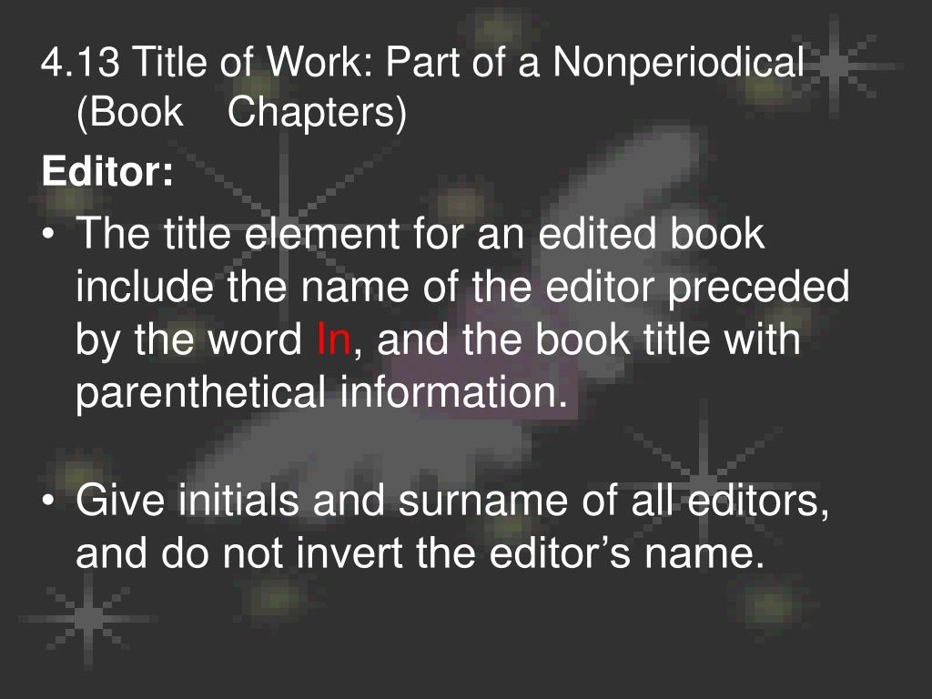4.13 Title of Work: Part of a Nonperiodical (Book Chapters)