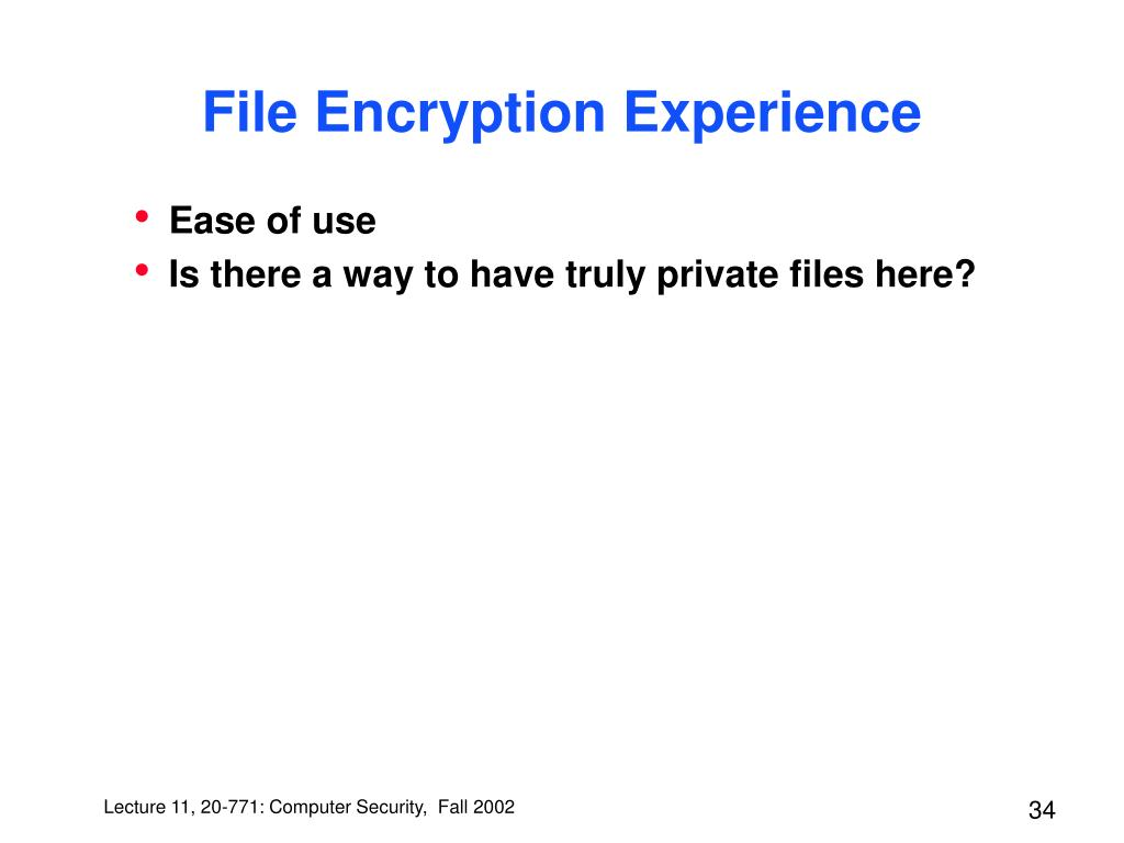 File Encryption Experience