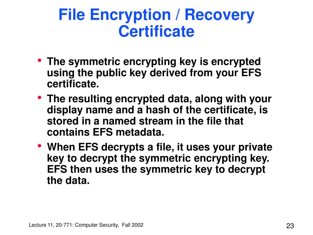 File Encryption / Recovery Certificate
