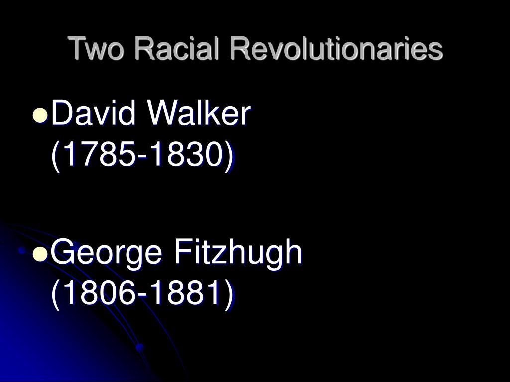 Two Racial Revolutionaries