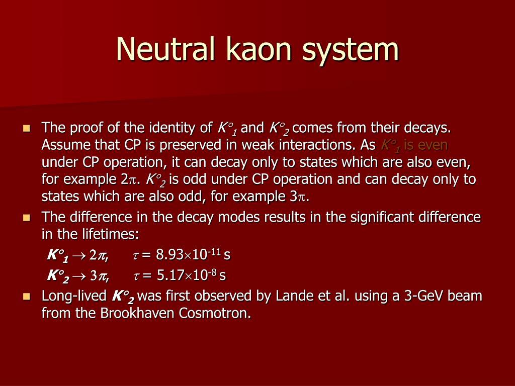 Neutral kaon system