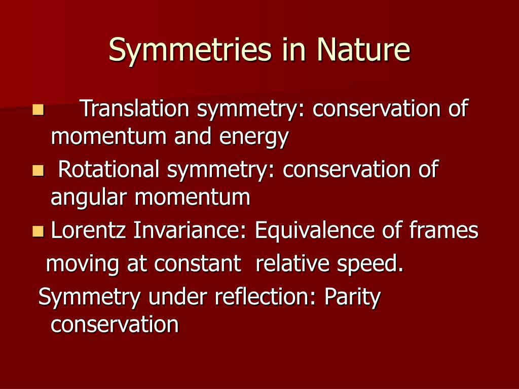 Symmetries in Nature