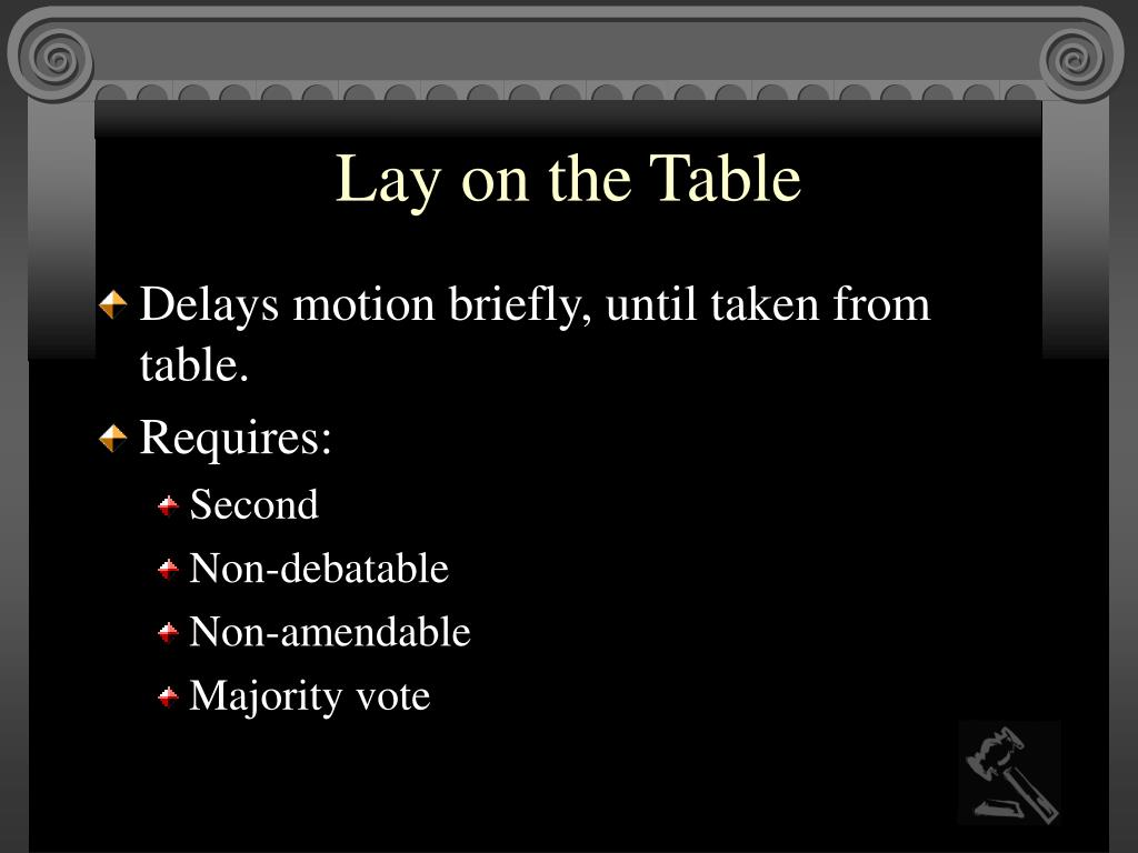 Lay on the Table