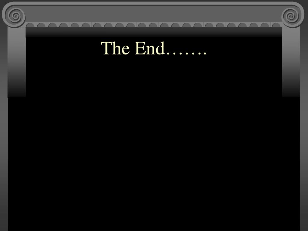 The End…….