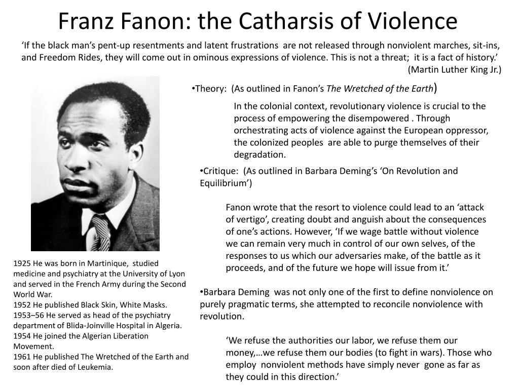 Franz Fanon: the Catharsis of Violence