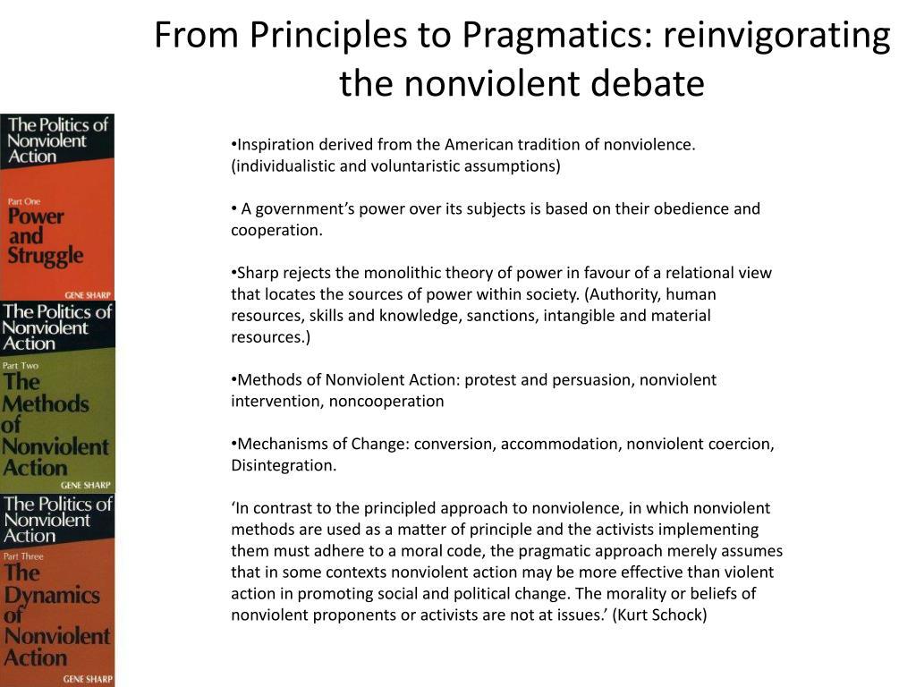 From Principles to Pragmatics: reinvigorating the nonviolent debate
