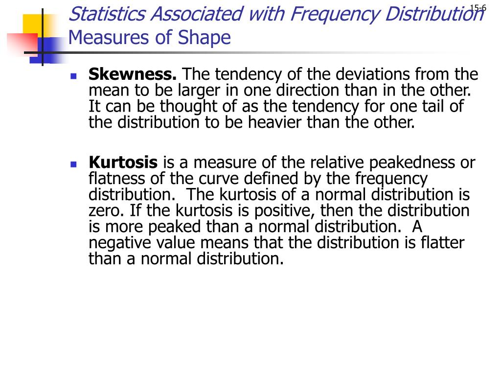 Statistics Associated with Frequency Distribution