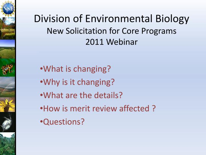 Division of environmental biology new solicitation for core programs 2011 webinar