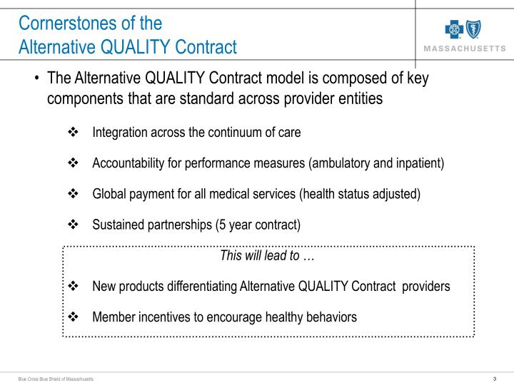 Cornerstones of the alternative quality contract