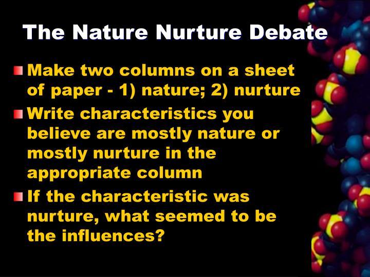The nature nurture debate3