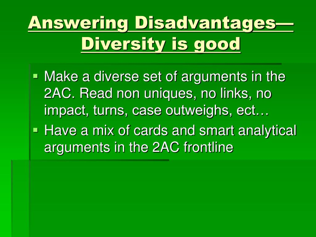 Answering Disadvantages—Diversity is good
