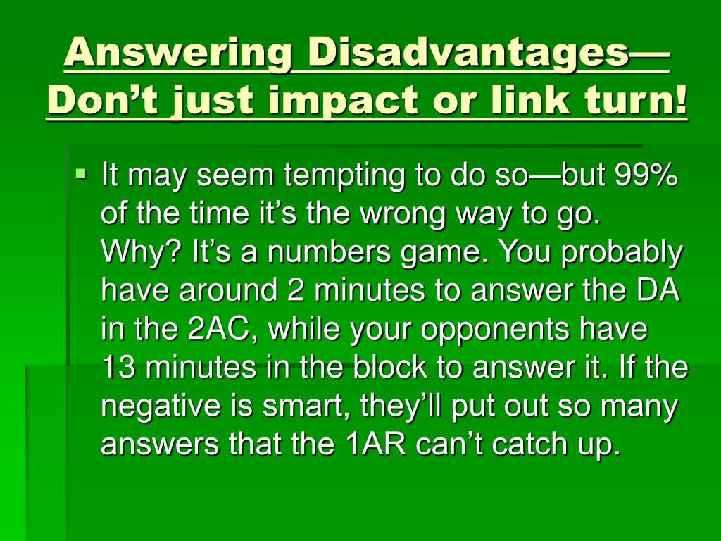 Answering Disadvantages—Don't just impact or link turn!