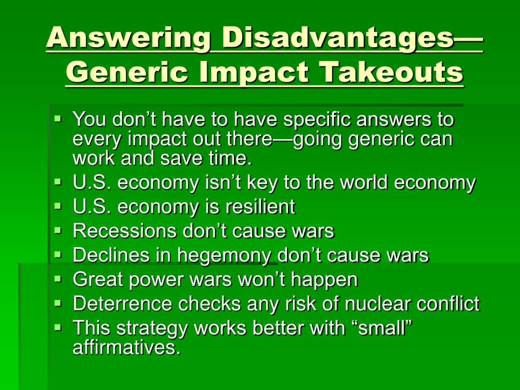 Answering Disadvantages—Generic Impact Takeouts