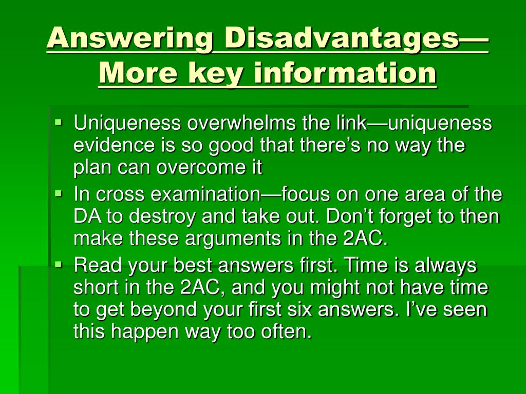 Answering Disadvantages—More key information