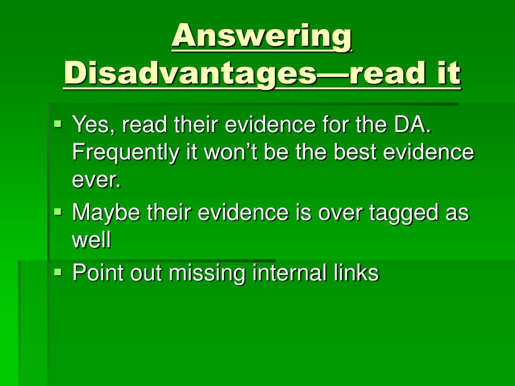 Answering Disadvantages—read it
