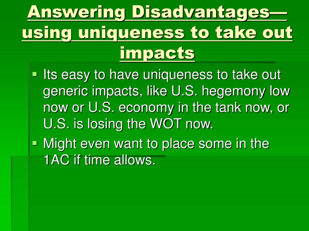 Answering Disadvantages—using uniqueness to take out impacts