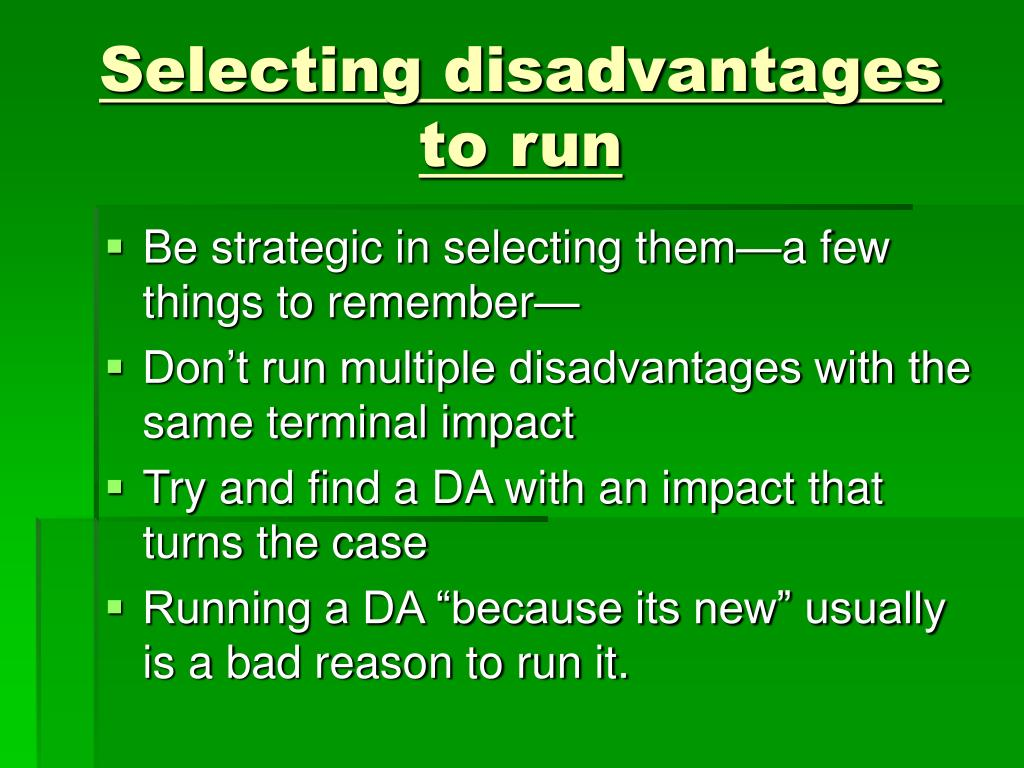 Selecting disadvantages to run