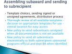 assembling subaward and sending to subrecipient
