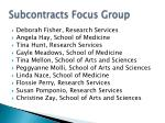 subcontracts focus group
