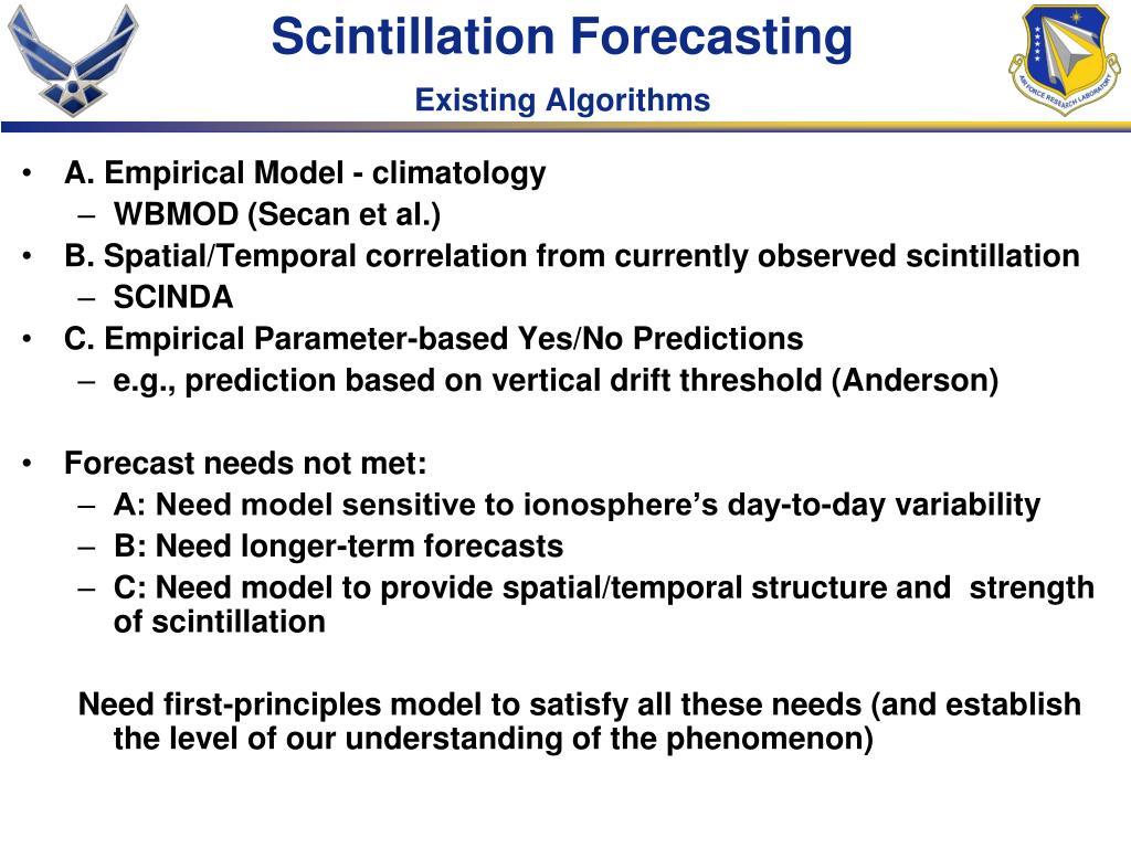 Scintillation Forecasting
