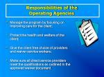 responsibilities of the operating agencies