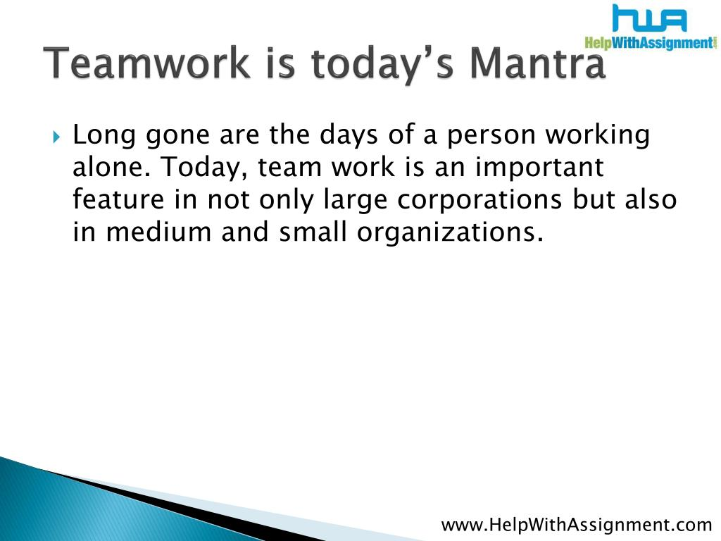Teamwork is today's