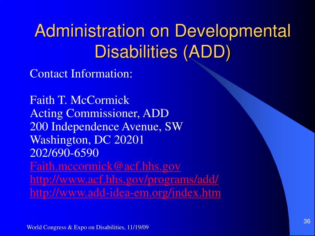 Administration on Developmental Disabilities (ADD)