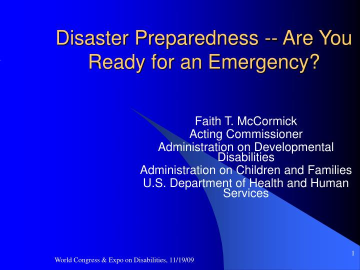 Disaster preparedness are you ready for an emergency