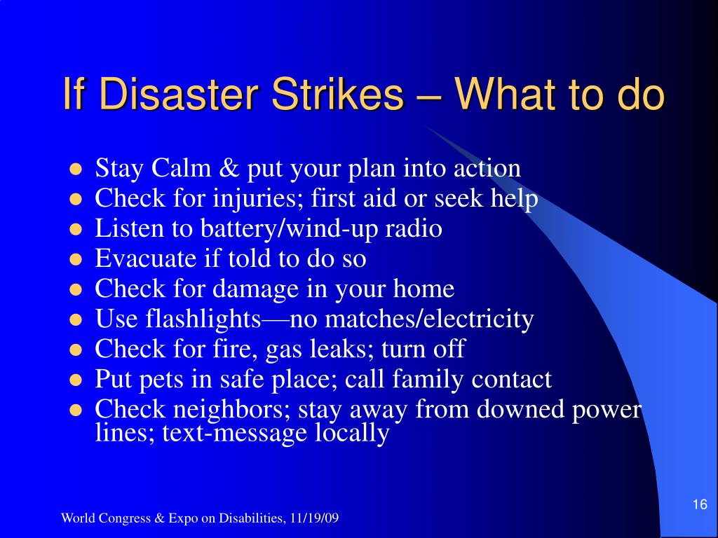 If Disaster Strikes – What to do