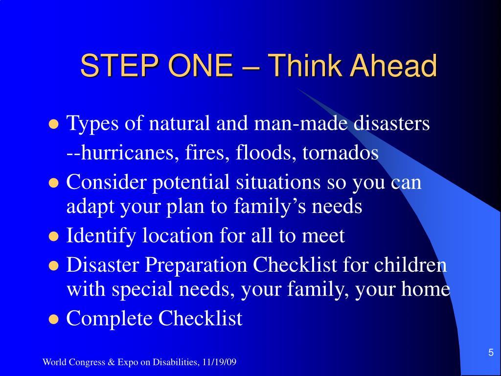 STEP ONE – Think Ahead